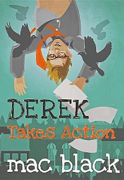 Derek Takes Action
