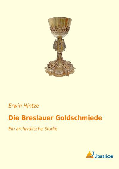 Die Breslauer Goldschmiede