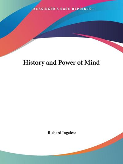 History and Power of Mind