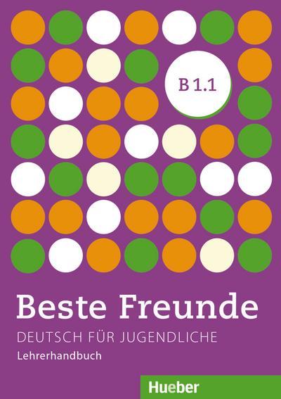 Beste Freunde B1/1. Lehrerhandbuch