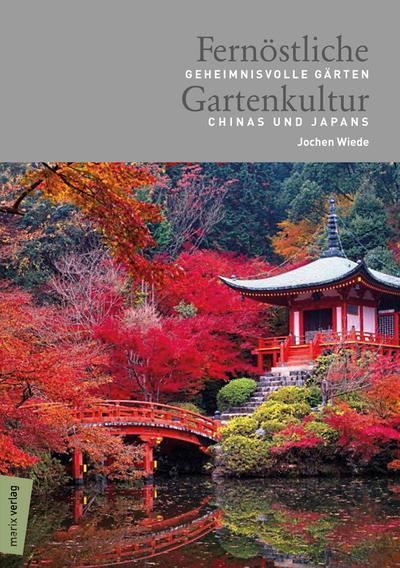 Fernöstliche Gartenkultur