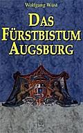 Das Fürstbistum Augsburg