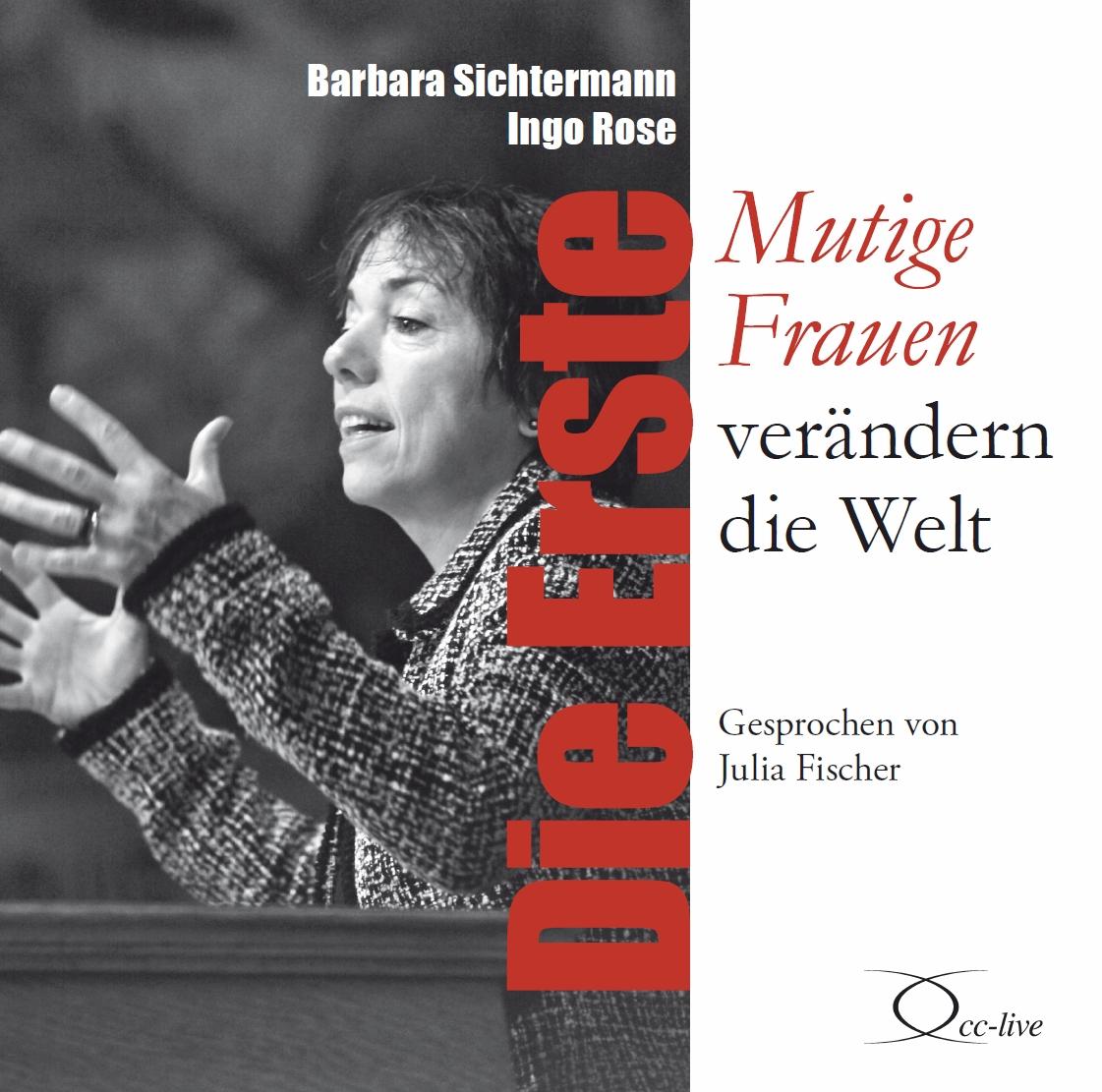 Die Erste Barbara Sichtermann