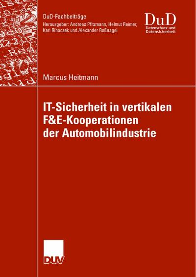 IT-Sicherheit in vertikalen F&E-Kooperationen der Automobilindustrie