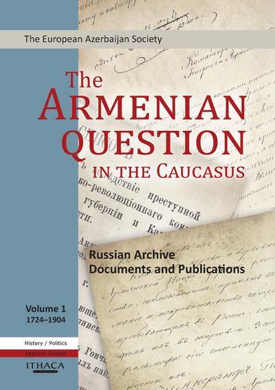 The Armenian Question - Part I