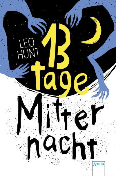 13 Tage Mitternacht; Übers. v. Reiter, Bea/Walsh-Araya, Imke; Deutsch