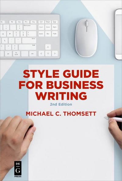 Style Guide for Business Writing: Second Edition