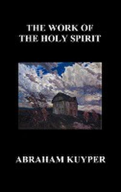 The Work of the Holy Spirit (Hardback)