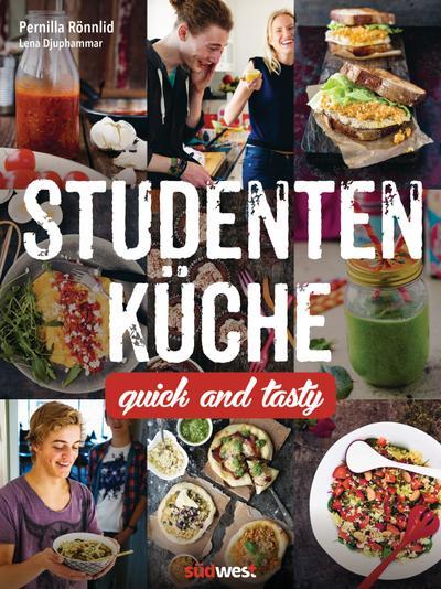 Studentenküche: Quick and Tasty