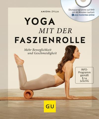 Yoga mit der Faszienrolle (mit DVD)