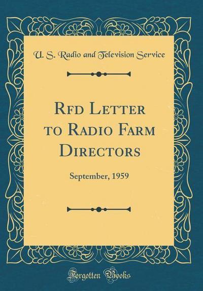 RFD Letter to Radio Farm Directors: September, 1959 (Classic Reprint)