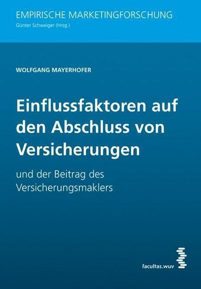 Mayerhofer, W: Einflussfaktoren/Abschluss von Versicherungen
