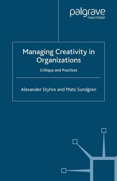 Managing Creativity in Organizations
