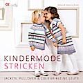 Kindermode stricken: Jacken, Pullover & Co. f ...