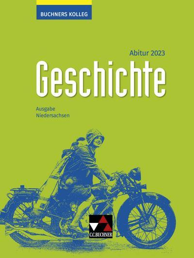 Buchners Kolleg Geschichte Niedersachsen Abitur 2023 Lehrbuch