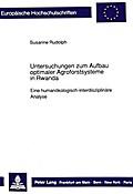 Untersuchungen zum Aufbau optimaler Agroforstsysteme in Rwanda