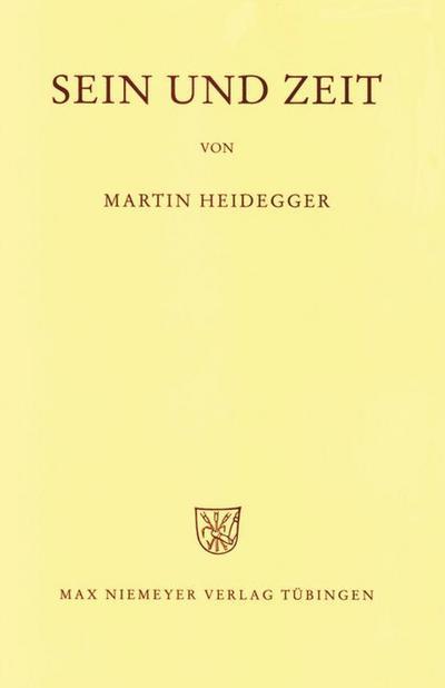 Gesamtausgabe Abt. 1 Veröffentlichte Schriften Bd. 2. Sein und Zeit
