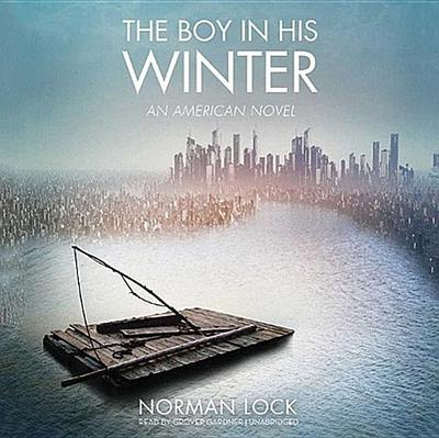 The Boy in His Winter: An American Novel