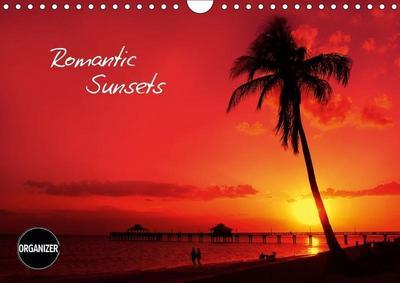 ROMANTIC SUNSETS (Wall Calendar 2019 DIN A4 Landscape)