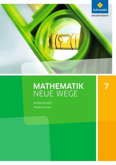 Mathematik Neue Wege SI - Ausgabe 2015 G9 für Niedersachsen: Arbeitsheft 7