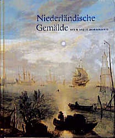 Niederländische Gemälde des 16. und 17. Jahrhunderts.