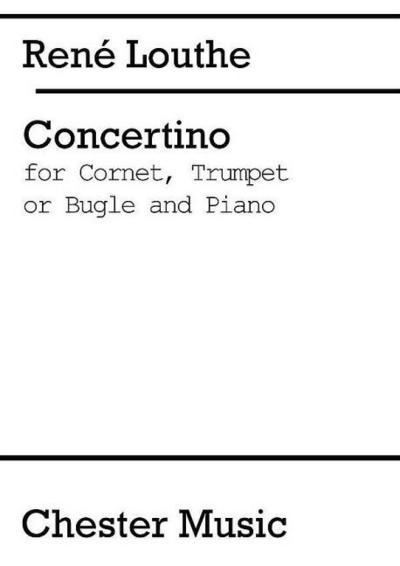 Concertino for cornet or trumpetwith piano accompaniment