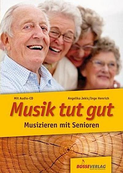 Musik tut gut, m. Audio-CD