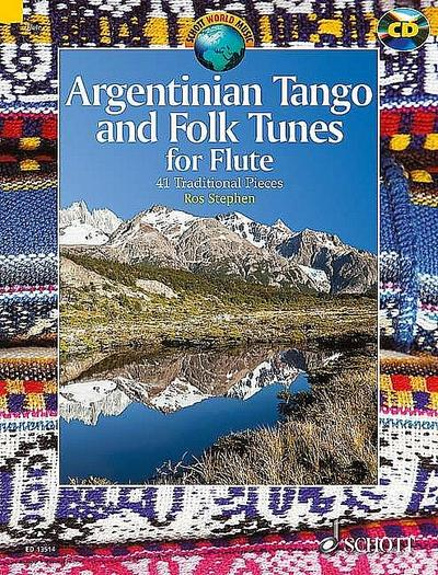 Argentinian Tango and Folk Tunes for Flute, w. Audio-CD