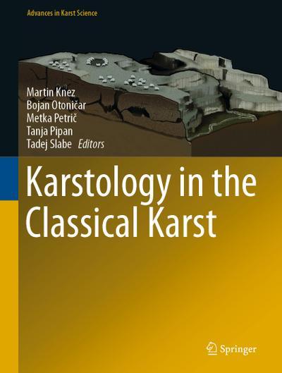 Karstology in the Classical Karst