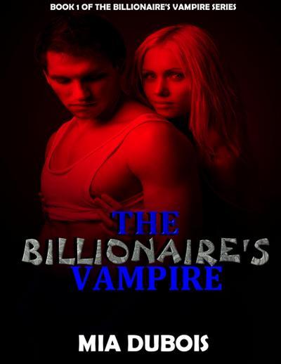 The Billionaire's Vampire