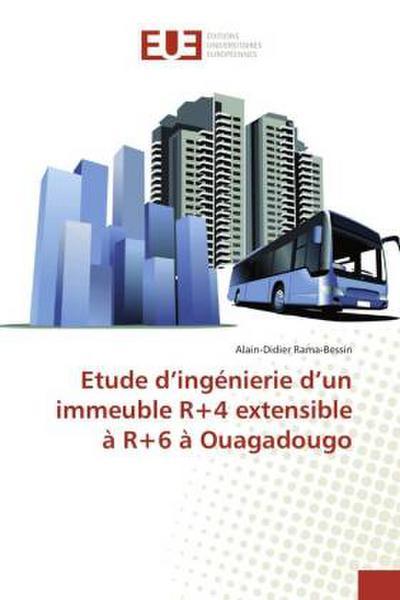 Etude d'ingénierie d'un immeuble R+4 extensible à R+6 à Ouagadougo