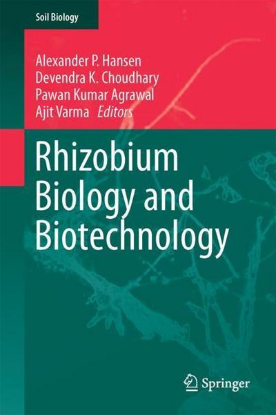 Rhizobium Biology and Biotechnology