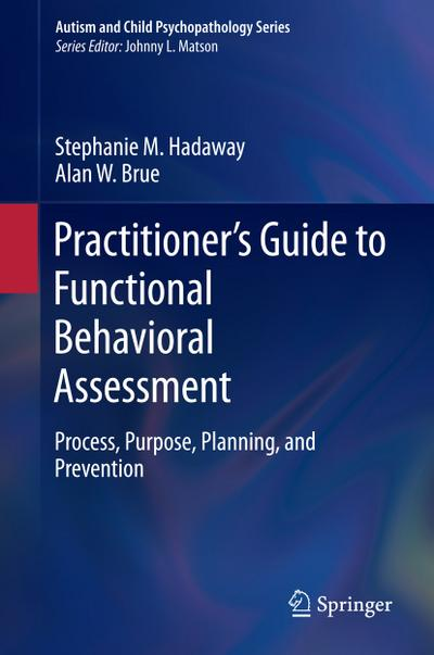 Practitioner's Guide to Functional Behavioral Assessment