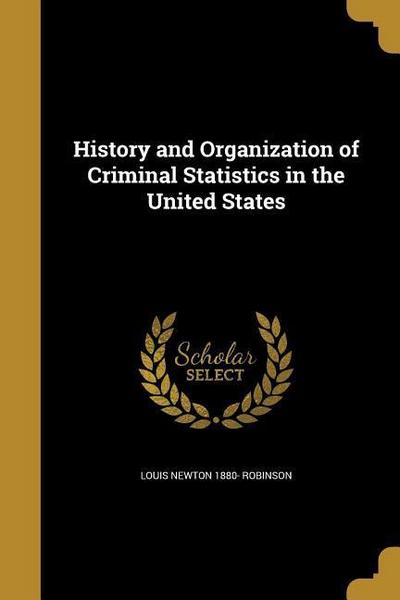 HIST & ORGN OF CRIMINAL STATIS