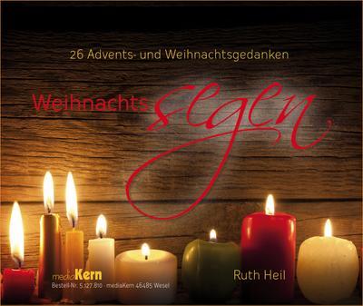 Weihnachtssegen: Adventskalender - Mediakern - Kalender, Deutsch, Ruth Heil, Adventskalender, Adventskalender