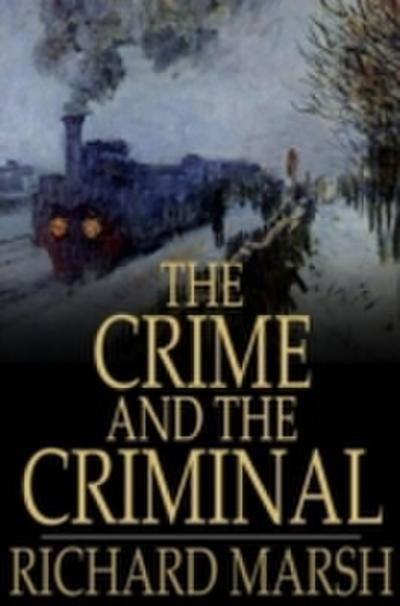 Crime and the Criminal