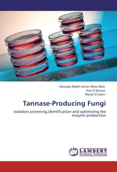 Tannase-Producing Fungi