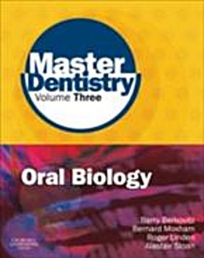 Master Dentistry Volume 3 Oral Biology E-Book