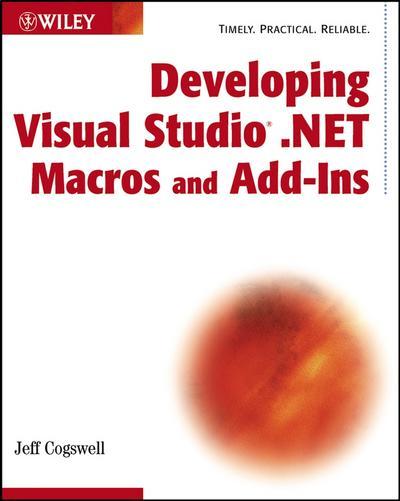 Developing Visual Studio .NET Macros and Add-Ins
