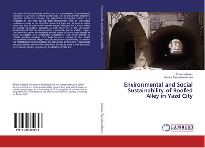 Environmental and Social Sustainability of Roofed Alley in Yazd City