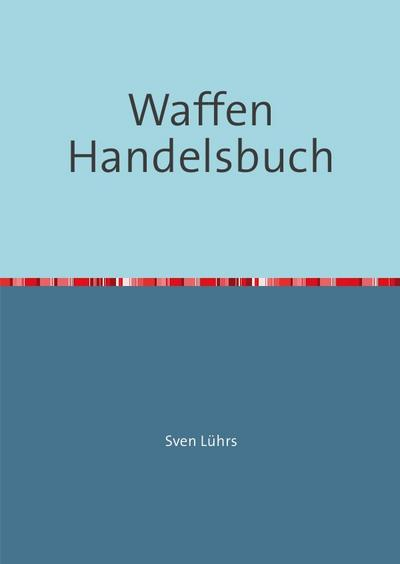 Waffen Handelsbuch