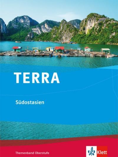 TERRA Südostasien. Themenband Oberstufe