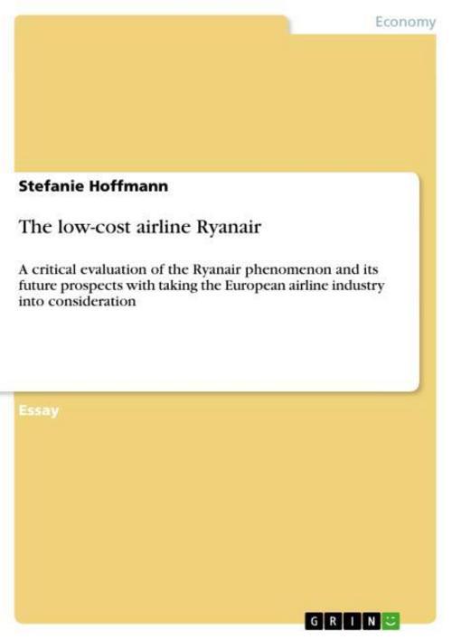 The low-cost airline Ryanair ~ Stefanie Hoffmann ~  9783638751384