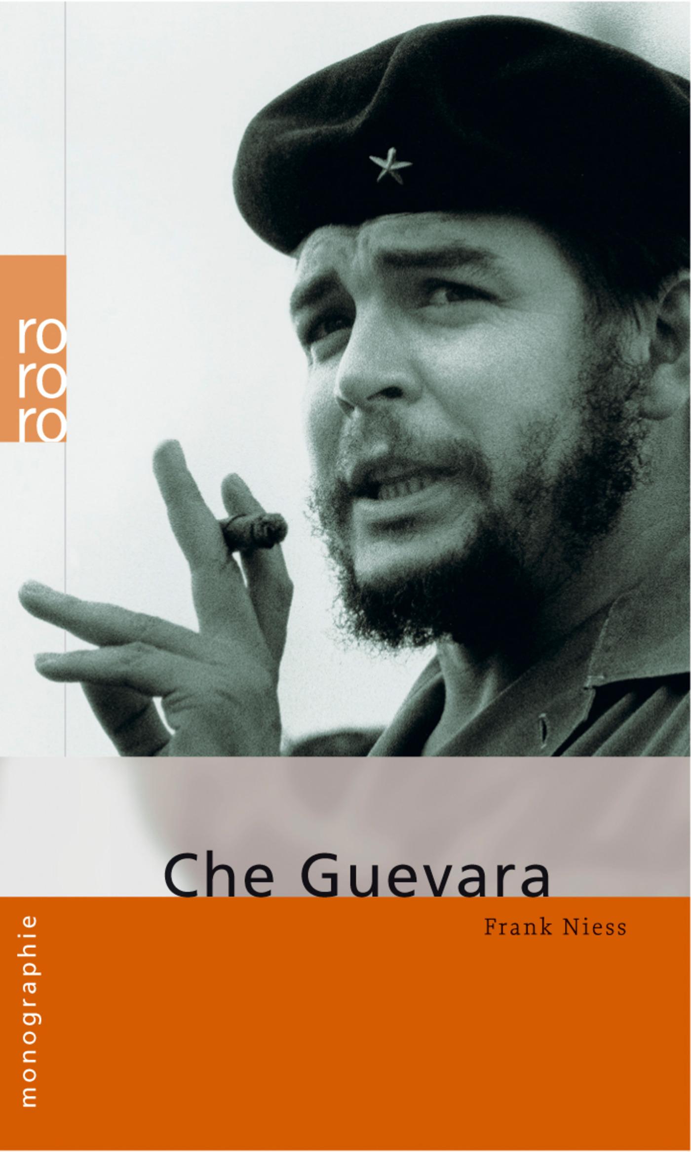 Frank Niess ~ Che Guevara 9783499506505