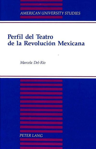 Perfil del Teatro de la Revolución Mexicana