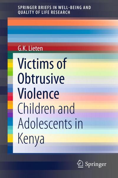 Victims of Obtrusive Violence