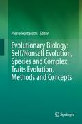 Evolutionary Biology: Self/Nonself Evolution, Species and Complex Traits Evolution, Methods and Concepts