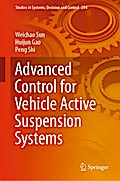 Advanced Control for Vehicle Active Suspension Systems