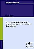 Bewertung und Förderung von Innovation in kleinen und mittleren Unternehmen - Daniel Costas