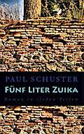 Fünf Liter Zuika